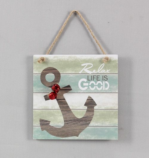 Relax Life is Good Ships Anchor Wall Sign Wood 6 Inches