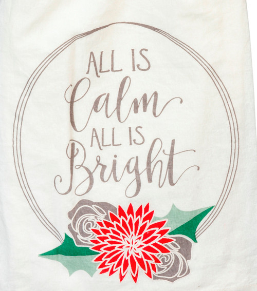 All is Calm All is Bright Christmas Holiday Ktichen Dish Towel