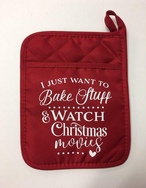 I Just Want to Bake Stuff and Watch Movies Kitchen Pocket Mitt Pot Holder Red