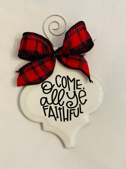 O Come All Ye Faithful Buffalo Plaid Christmas Holiday Ornament Porcelain