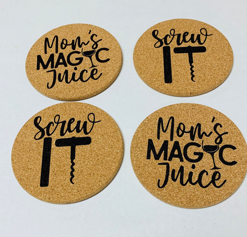 Mom's Magic Juice Screw It Wine Opener Cork Drink Coasters Set of 4