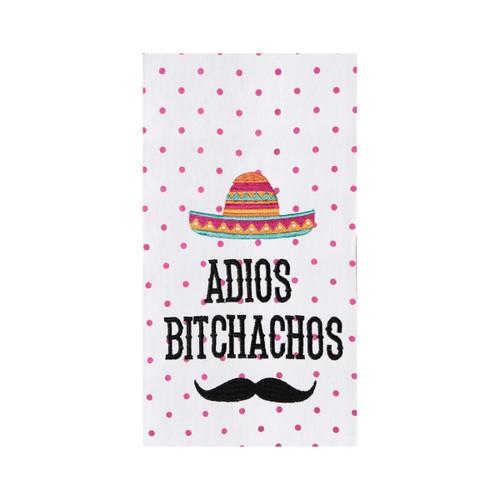 Adios Bitchachos Flour Sack Kitchen Dish Towel