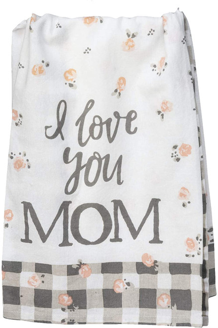 I Love You Mom Pink Roses and Plaid Trim Printed Kitchen Dish Towel