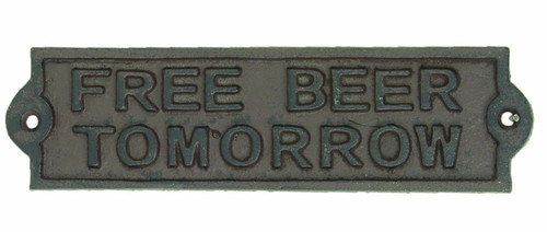 Free Beer Tomorrow Cast Iron Wall Plaque