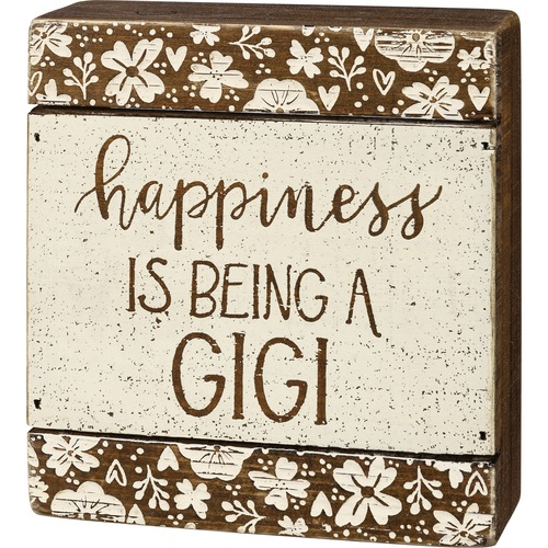 Happiness is Being a Gigi Slat Box Sign Shelf Sitter