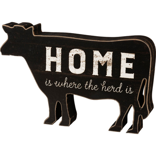 Home is Where the Herd Is Cow Black and White Farmhouse Chunky Sitter Wood