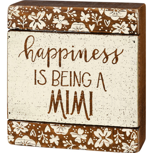 Happiness is Being a Mimi Slat Box Sign Shelf Sitter Wood