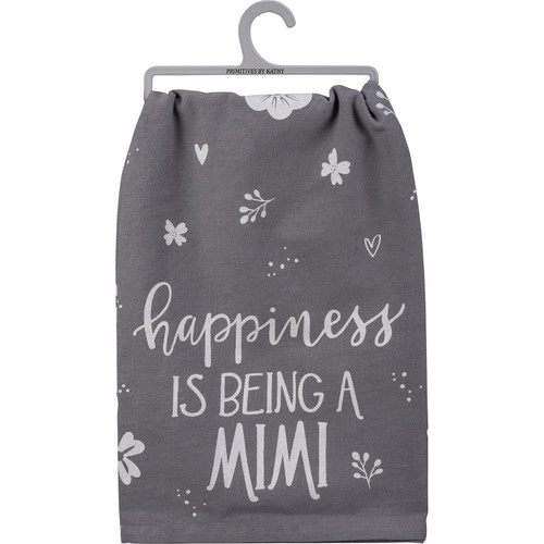 Happiness is Being a Mimi Kitchen Dish Towel Cotton