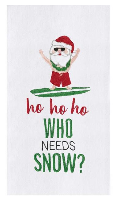 Ho Ho Ho Who Needs Snow Santa at Beach Embroidered Flour Sack Kitchen Dish Towel