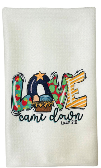 Love Came Down Manger Christmas Microfiber Waffle Weave Kitchen Dish Towel