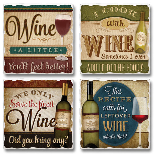 Wine a Little Cook With Wine Serve Only Fine Wine Coasters Set of 4