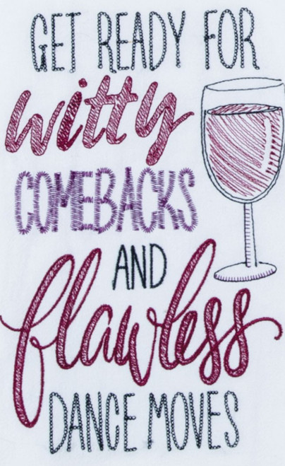Get Ready for Witty Comebacks Wine Kitchen Embroidered Flour Sack Towel