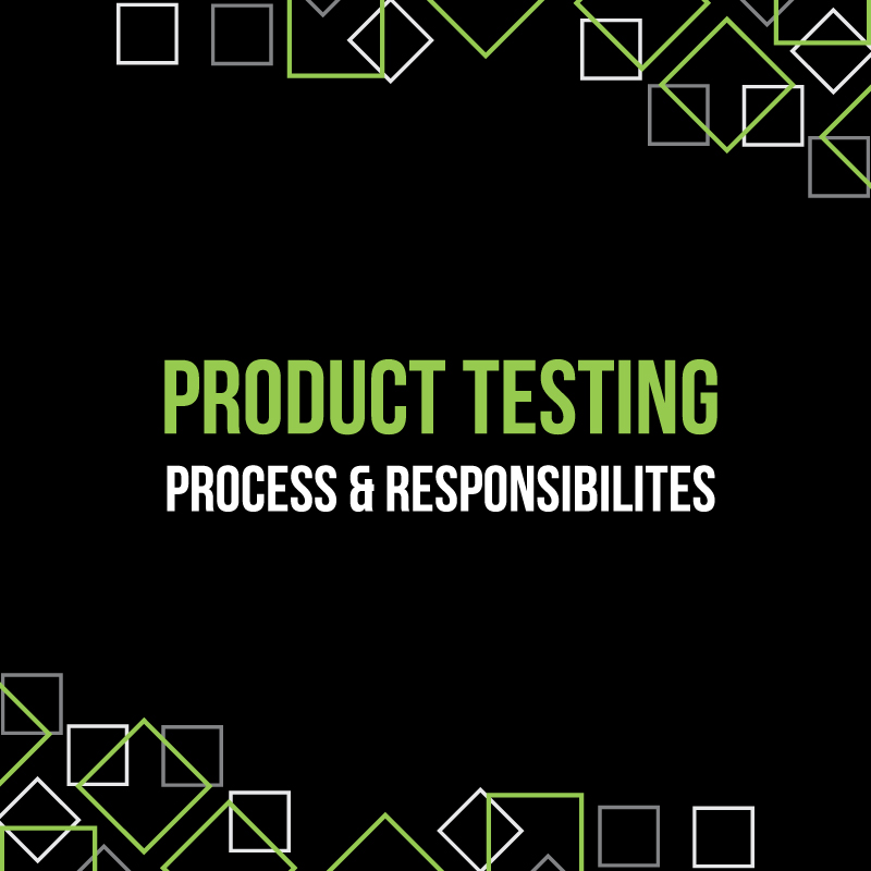 Mr Beams Product Testing Responsibilities