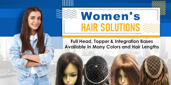 Women Hair Solutions: Full Head, Topper & Integration Bases