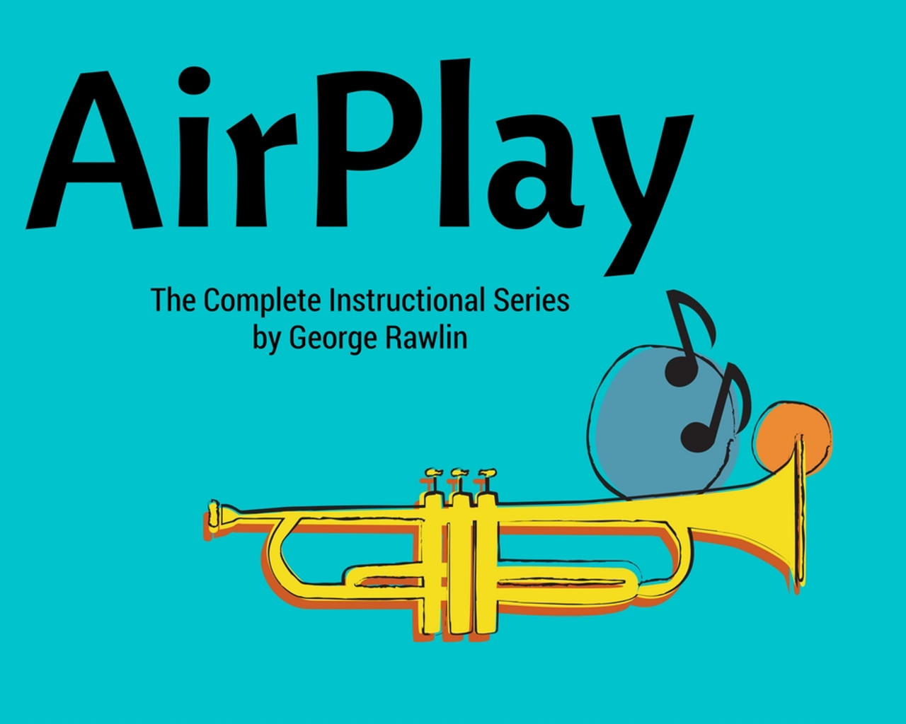 AirPlay / PowerPlay Video Lessons + many many extras + Trumpet Workouts