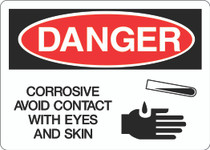Danger Sign -  Corrosive Avoid Contact With Eyes and Skin