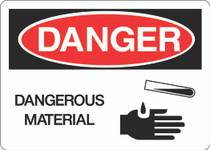Danger Sign -  Dangerous Materials