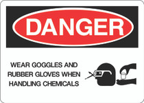 Danger Sign -  Wear Goggles and Rubber Gloves When Handling Chemicals