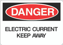 Danger Sign - Electric Current Keep Away