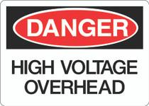 Danger Sign - High Voltage Overhead