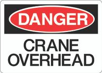 Danger Sign - Crane Overhead
