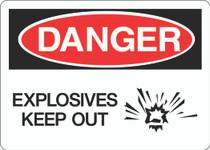Danger Sign - Explosive Keep Out