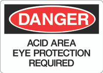 Danger Sign - Acid Area Eye Protection Required