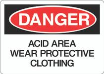 Danger Sign - Acid Area Wear Protective Clothing
