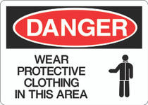 Danger Sign - Wear Protective Clothing in this Area