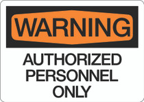 Warning - Authorized Personnel Only