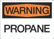 Warning - Propane