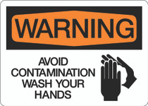 Warning - Avoid Contamination Wash Your Hands