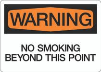 Warning - No Smoking Beyond This Point