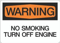 Warning - No Smoking Turn Off Machine