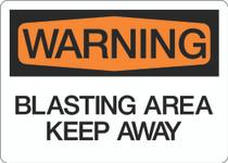 Warning - Blasting Area Keep Away