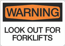 Warning - Look Out For Forklifts