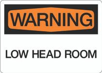 Warning - Low Head Room