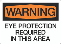 Warning - Eye Protection Required in This Area