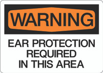 Warning - Ear Protection Required in This Area