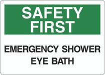 Safety First Sign - Emergency Shower Eye Bath