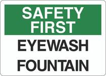 Safety First Sign - Eyewash Fountain