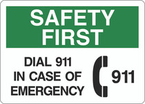 Safety First Sign - Dial 911 In Case of Emergency