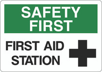 Safety First Sign - First Aid Station