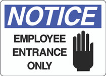 Notice Sign - Employee Entrance Only