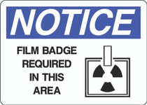 Notice Sign - Film Badge Required In This Area