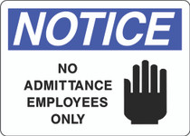 Notice Sign - No Admittance Employees Only