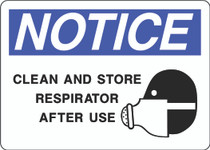 Notice Sign - Clean and Store Respirator After Use