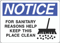Notice Sign - For Sanitary Reasons Help Keep This Place Clean