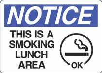 Notice Sign - This is a Smoking Lunch Area