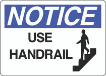 Notice Sign -  Use Handrail